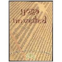 Yoga Unveiled on the History and Essence of Yoga